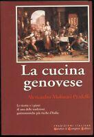 LA CUCINA GENOVESE Alessandro Molinari Capelli 2002 Newton Compton