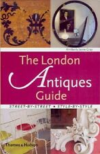 London Antiques Guide by Kimberly Jayne Gray (2005, Paperback)