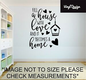 Fill a house with love and it becomes a home wall art quote living room wall art