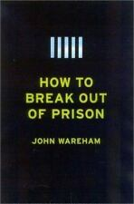 How to Break Out of Prison, Wareham, John, Good Book