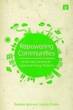 Repowering Communities: Small-Scale Solutions for Large-Scale Energy Problems