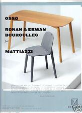 Publicité 2013 - Ronan & Erwan Bouroullec pour MATTIAZZI