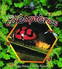 Les Coleopteres / The Life Cycle of a Beetle (Le Petit Monde Vivant /-ExLibrary
