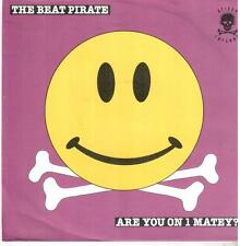 """<4156-19> 7"""" Single: The Beat Pirate - Are You On 1 Matey"""