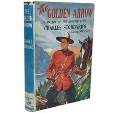 Golden Arrow Charles Stoddard RCMP Mountie Royal Canadian Police Book