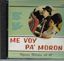 Orquesta Melodias del 40  Me Voy Pa Moron   BRAND NEW SEALED  CD
