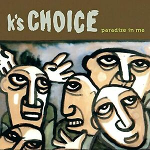 Paradise In Me By K's Choice On Audio CD Album 1996 Very Good
