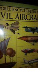 World Encyclopedia of Civil Aircraft, from Leonardo da Vinci to the Present by E