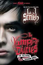 The Vampire Diaries The Return #2 Shadow Souls by L. J. Smith SC new