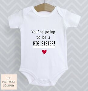 You're Going To Be A Big Sister Bodysuit Announcement Pregnancy Reveal Baby Grow