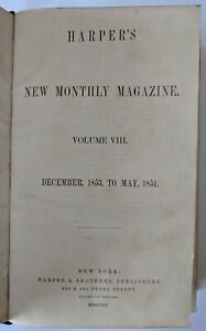 Harper's New Monthly Magazine Vol. VIII Dec.1853 - May 1854 with Charles Dickens