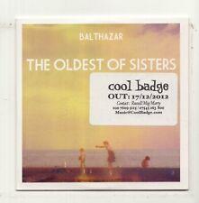 (DR627) Balthazar, The Oldest Of Sisters - 2012 DJ CD