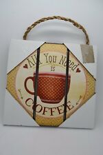 """7""""H Coffee All You Need Coffee Vintage Inspirational Wood Wall Sign #197"""
