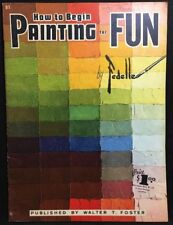 How To Begin Painting For Fun By Fedelle (Paperback)