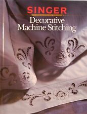 Decorative Machine Stitching by Singer Sewing Reference library
