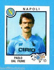 PANINI CALCIATORI 1982/83 -Figurina n.178- DAL FIUME - NAPOLI -Rec