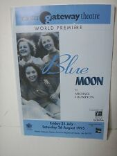 Chester Gateway Theatre programme BLUE MOON world premiere 21/7/95-26/8/95