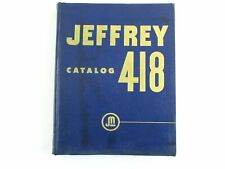 Jeffrey Manufacturing Catalog 418 Materials Handling Processing Equipment 1952