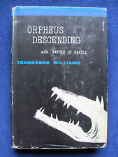 ORPHEUS DESCENDING with BATTLE OF AGES Two Plays by TENNESSEE WILLIAMS 1st Ed.