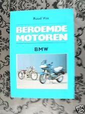 BEROEMDE MOTOREN BMW DOOR RUUD VOS,R90S,F650,K1,R1100RS,K100,R100RS,R32,R39,K75,