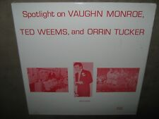 VAUGHN MONROE TED WEEMS and ORRIN TUCKER Spotlight On SEALED New Vinyl LP -4004