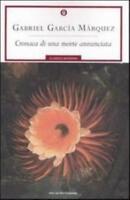 Cronaca di una morte annunciata, GABRIEL GARCIA MARQUEZ, OSCAR MONDADORI LIBRI