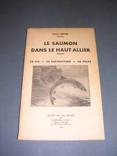 Pêche Henri Boyer le saumon dans le Haut-Allier 1948 etude illustrée