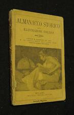Cronistoria 1899 Episodi storici Almanacco Storico Illustrazione Italiana 1900