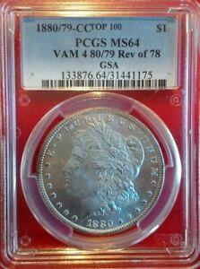 1880/79-CC Rev of 78 TOP 100 VAM 4 PCGS MS 64 Morgan Silver Dollar $1 US Coin