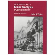 An Introduction to Error Analysis: The Study of Uncertainties in Physical Measur