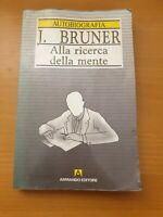 autobiografia psicologia BRUNER 1983 ARMANDO Alla Ricerca Della Mente