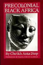 Precolonial Black Africa: By Cheikh Anta Diop