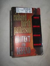 Protect and Defend  byRichard North Patterson (2001, Paperback