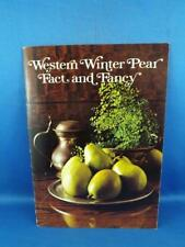 WESTERN WINTER PEAR FACT AND FANCY INFORMATION RECIPE BOOKLET