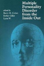Multiple Personality Disorder From the Inside Out W. Giller Paperback