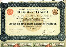 Action Sté Française des Textiles Néo-Soie et Néo-Laine ( Lille )