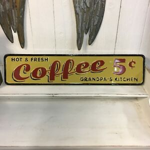 Embossed Metal Coffee Kitchen Sign Grandpa's Farmhouse Rustic Country Home Decor