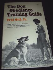 The Dog Obedience Training Guide BY Fred Otte Jr. 1967 Collier Ed. Paperback