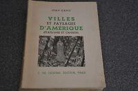 Jean Canu VILLES ET PAYSAGES D'AMERIQUE (Etats-Unis et Canada) GIGORD 1937