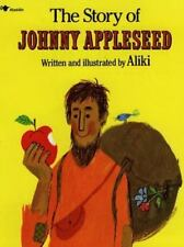 The Story of Johnny Appleseed by Aliki, Good Book