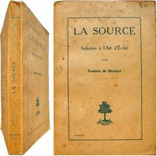 La source initiation à l'art d'écrire 1925 Frédéric de Bélinay écriture langage