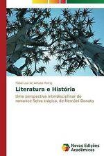 Literatura e História: Uma perspectiva interdisciplinar do romance Selva trágica
