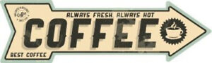 """Coffee Directional Metal Arrow Sign 17"""" x 5"""" ↔ Fresh Hot Best Diner Wall Decor"""