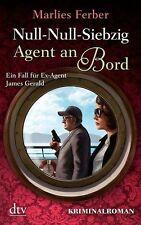 Null-Null-Siebzig: Agent an Bord: Kriminalroman von Ferber, Marlies