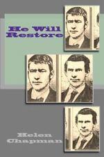 He Will Restore by Helen Chapman (2012, Paperback)