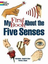 My First Book about the Five Senses (Paperback or Softback)