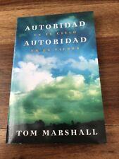 Autoridad en el cielo, autoridad sobre la tierra (Spanish Edition), Marshall, To