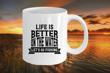 Life is better on the water Novelty Birthday Humour fishing Present Gift Mug