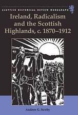 Ireland, Radicalism, and the Scottish Highlands, c.1870-1912 (Scottish