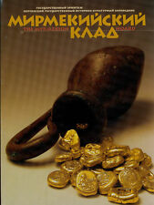 MYRMEKION HOARDS OF ANCIENT COINS HERMITAGE MUSEUM NEW